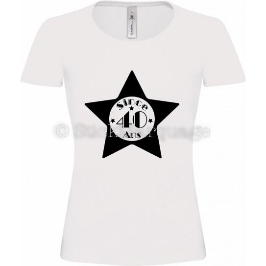 """Tee-shirt Blanc Femme 40ème Anniversaire """"Since 40 Ans"""""""