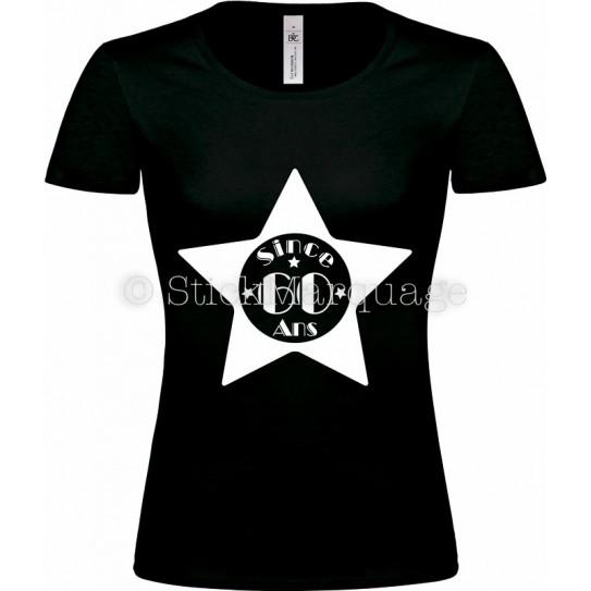 """T-shirt Star Noir Femme 60ème Anniversaire """"Since 60 Ans"""""""