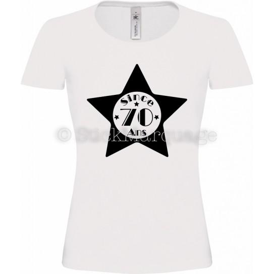"""T-shirt Star Blanc Femme 70ème Anniversaire """"Since 70 Ans"""""""