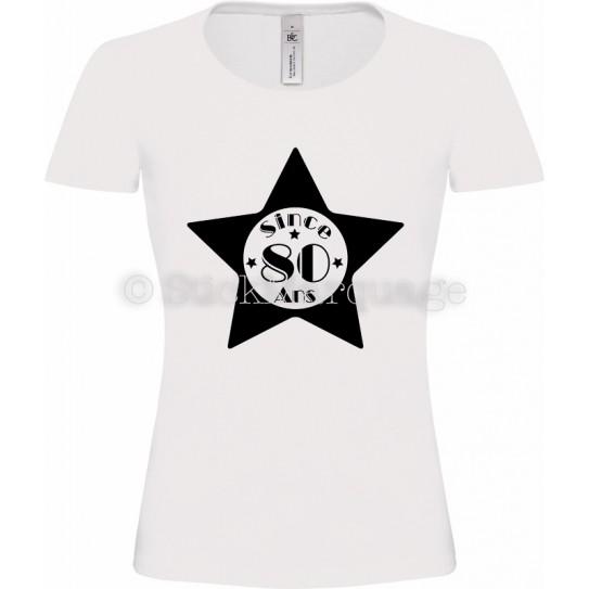 """T-shirt Star Blanc Femme 80ème Anniversaire """"Since 80 Ans"""""""